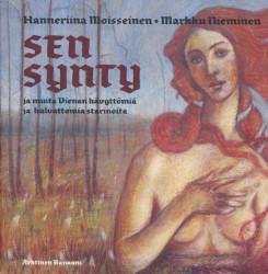 Sen synty ja muita Vienan hävyttömiä ja hulvattomia starinoita, Markku Nieminen
