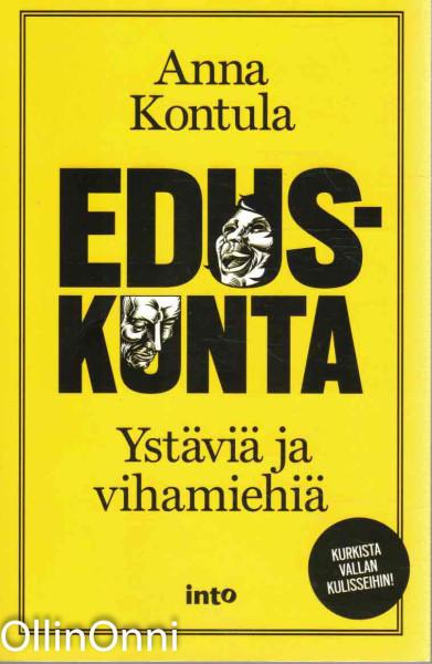 Eduskunta - Ystäviä ja vihamiehiä, Anna Kontula