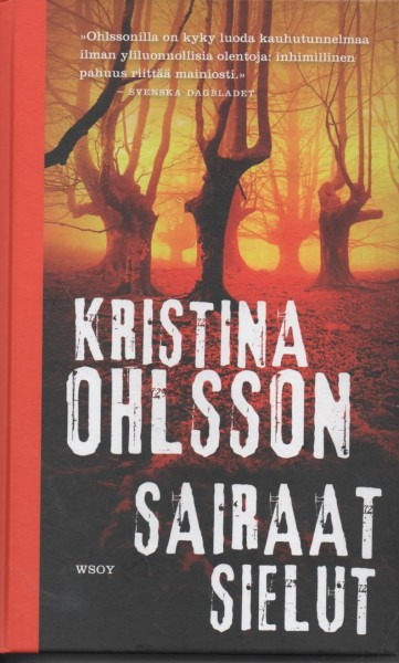 Sairaat sielut, Kristina Ohlsson