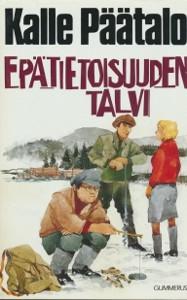 Epätietoisuuden talvi, Kalle Päätalo