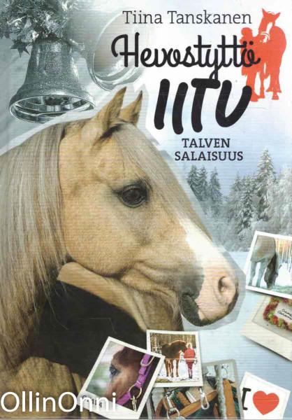 Hevostyttö Iitu - Talven salaisuus, Tiina Tanskanen