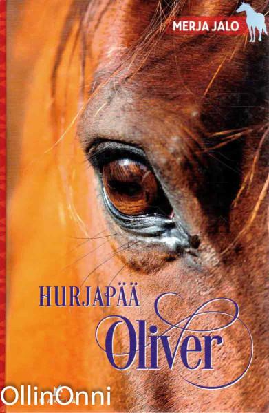 Hurjapää Oliver, Merja Jalo