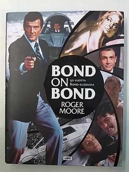 Bond on Bond : 50 vuotta Bond-elokuvia, Roger Moore