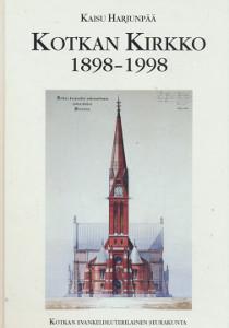 Kotkan kirkko 1898-1998, Kaisu Harjunpää