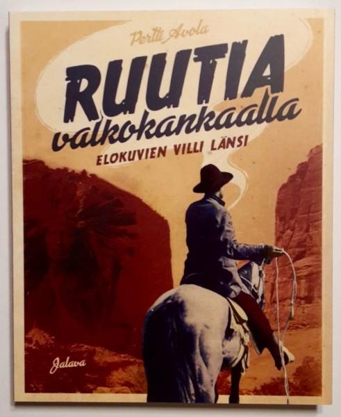 Ruutia valkokankaalla - Elokuvien Villi länsi, Pertti Avola
