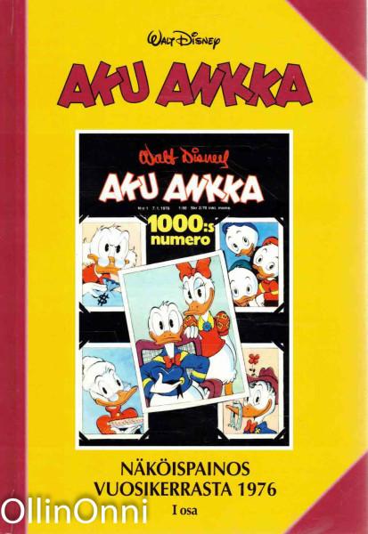 Aku Ankka - Näköispainos vuosikerrasta 1976 - I osa, Walt Disney