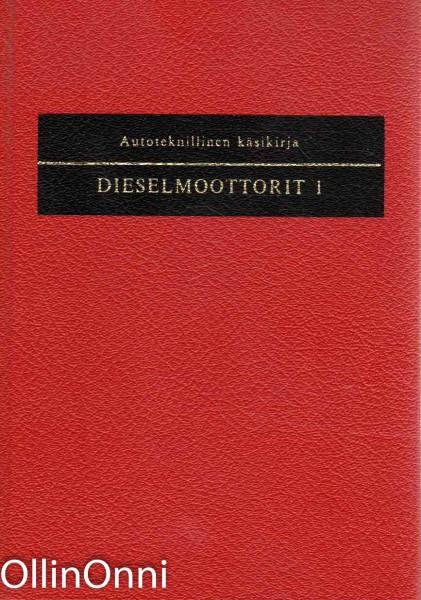 Dieselmoottorit 1-2, Pentti O. Savolainen