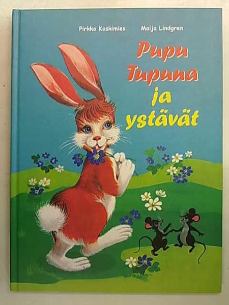 PUPU TUPUNA JA YSTÄVÄT, Pirkko Koskimies