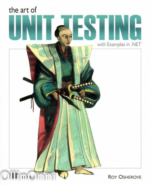 The Art of Unit Testing, Roy Osherove