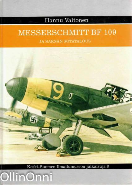 Messerschmitt BF 109 ja Saksan sotatalous, Hannu Valtonen