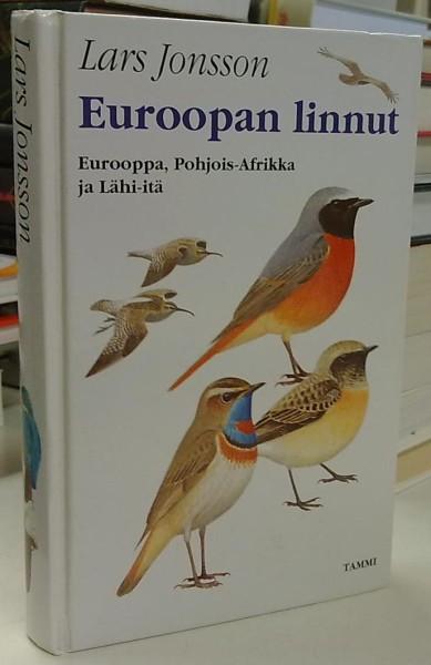 Euroopan linnut - Eurooppa, Pohjois-Afrikka ja Lähi-Itä, Lars Jonsson