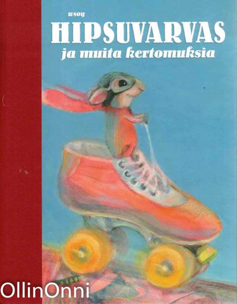 Hipsuvarvas ja muita kertomuksia, Helmi Krohn