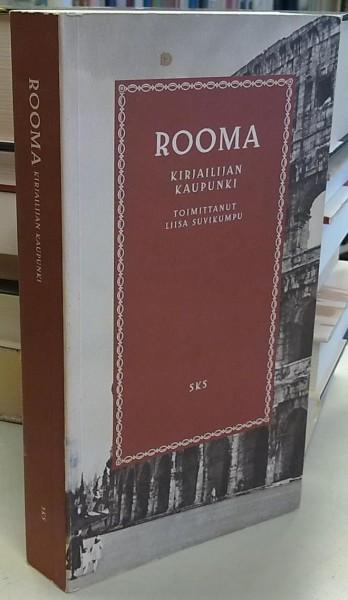 Rooma - Kirjailijan kaupunki, Liisa Suvikumpu