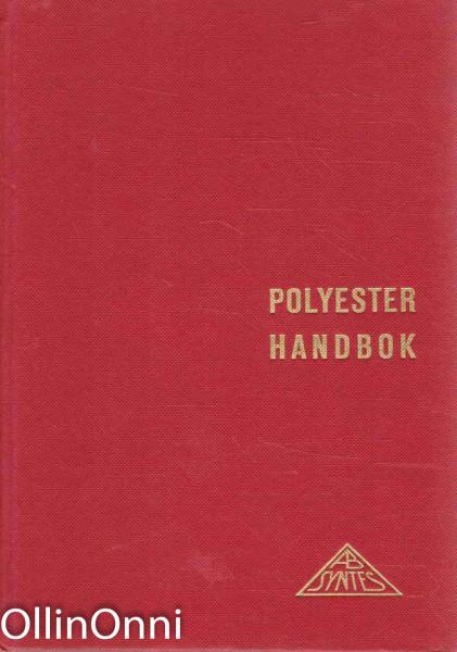 Polyester handbok, Ei tiedossa