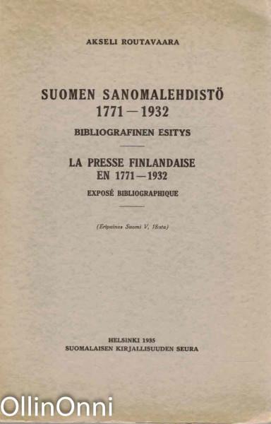 Suomen sanomalehdistö 1771-1932 - Bibliografinen esitys, Akseli Routavaara