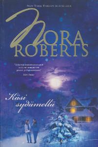 Käsi sydämellä, Nora Roberts