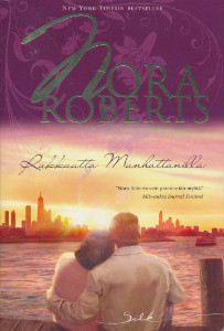 Rakkautta Manhattanilla, Nora Roberts