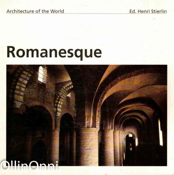 Romanesque - Architecture of the World, Henri Stierlin