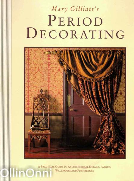 Period Decorating, Mary Gilliatt