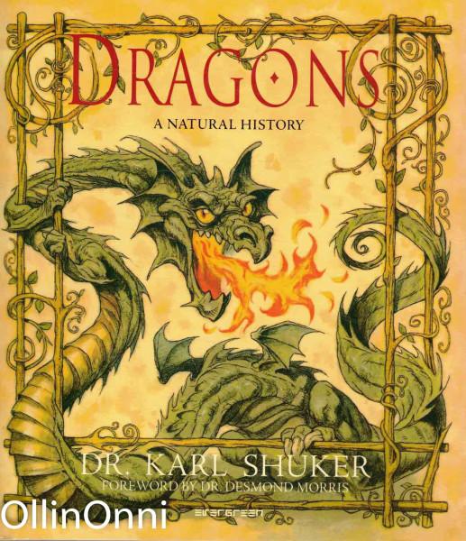 Dragons - A Natural History, Dr. Karl Shuker