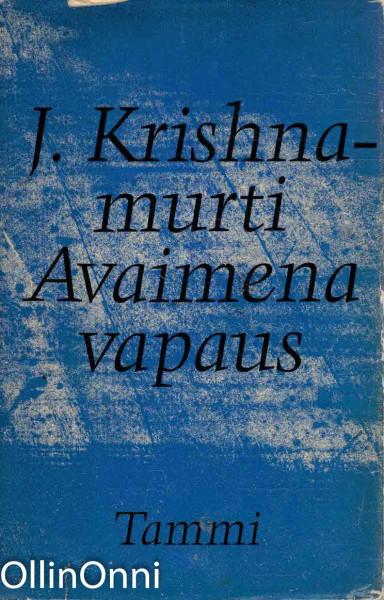 Avaimena vapaus, J. Krishnamurti