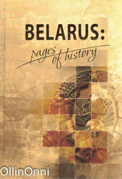 Belarus: pages of history, Useita