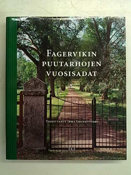 Fagervikin puutarhojen vuosisadat, Irma Lounatvuori