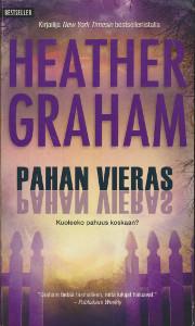 Pahan vieras, Heather Graham