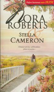 Stella Cameron, Nora Roberts