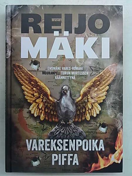 Vareksenpoika Piffa - Ensmäne Vares-romani Moukanpeli Turun murtessen käännettynä, Reijo Mäki