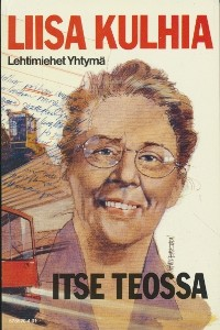 Itse teossa, Liisa Kulhia