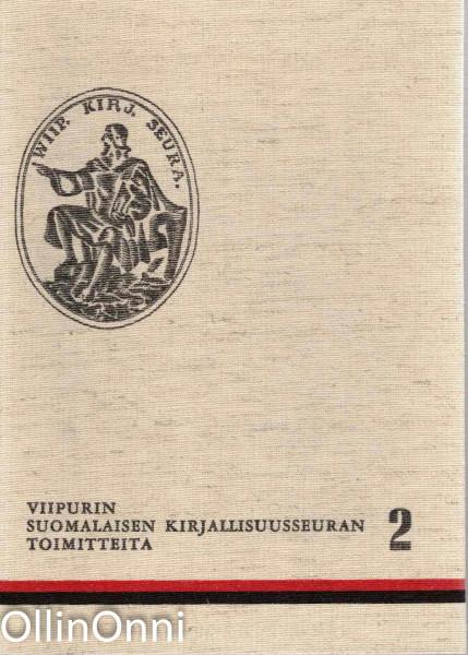 Viipurin Suomalaisen Kirjallisuusseuran toimitteita 2, Ei tiedossa