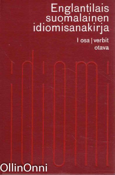Englantilais-suomalainen idiomisanakirja I osa: verbit, Kingsley A. Hart