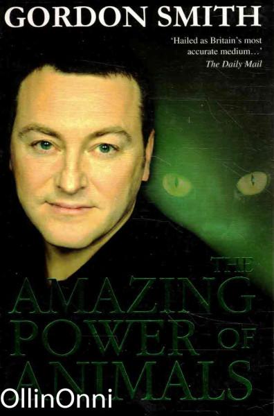 The Amazing Power of Animals, Gordon Smith
