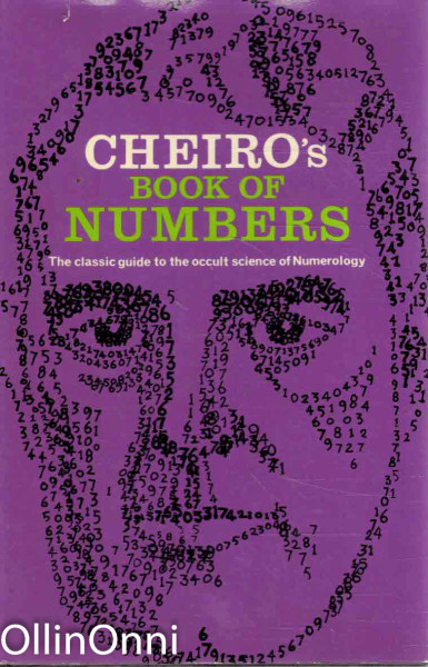 Cheiro's Book of Numbers - The classic guide to occult science of Numerology, Cheiro