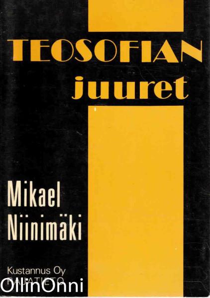 Teosofian juuret, Mikael Niinimäki