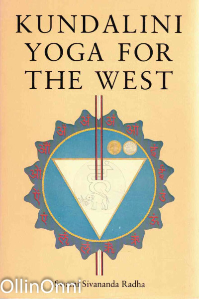 Kundalini Yoga for the West, Swami Sivananda Radha