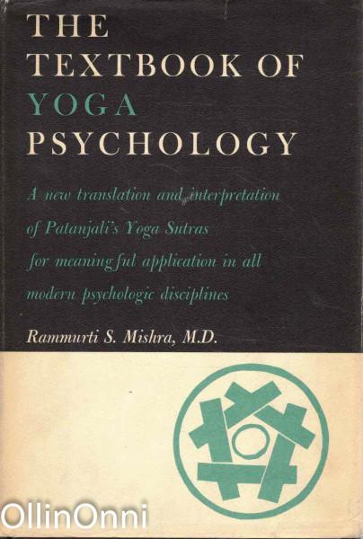 The Textbook of Yoga Psychology, Rammurti S. Mishra