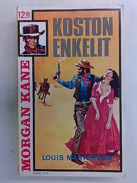 Morgan Kane 35 - Koston enkelit, Louis Masterson
