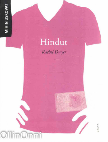 Mihin uskovat Hindut, Rachel Dwyer