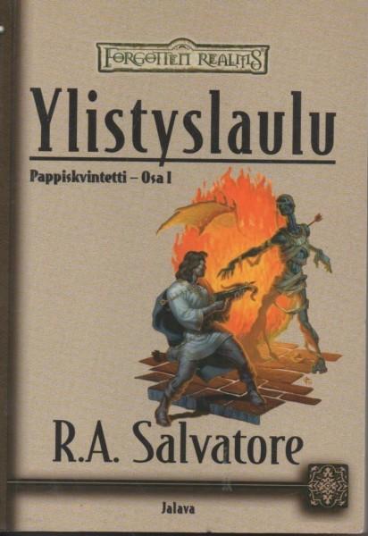 Ylistyslaulu, R. A. Salvatore