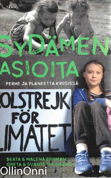 Sydämen asioita - Perhe aj planeetta kriisissä, Beata & Malena Ernman
