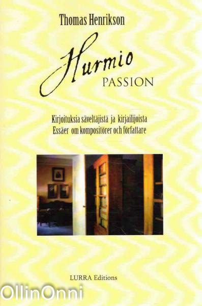 Hurmio - Kirjoituksia säveltäjistä ja kirjailijoista, Thomas Henrikson