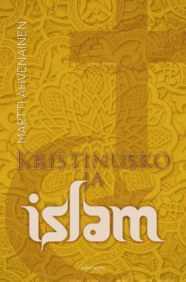 Kristinusko ja islam, Martti Ahvenainen