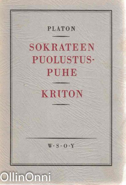 Sokrateen puolustuspuhe ja Kriton, Platon