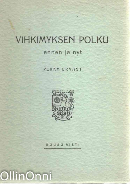 Vihkimyksen polku ennen ja nyt, Pekka Ervast