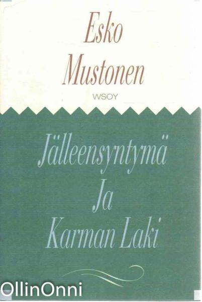 Jälleensyntymä ja karman laki, Esko Mustonen