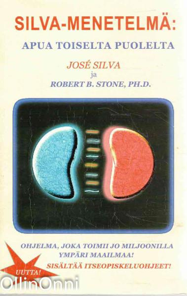 Silva-menetelmä: apua toiselta puolelta, Jose Silva
