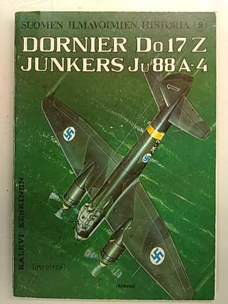 Suomen ilmavoimien historia. 2, Dornier Do 17 Z. Junkers Ju 88 A-4, Kalevi Keskinen