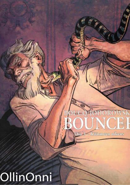 Bouncer. Osa 3 : käärmeen oikeus, Francois Boucq